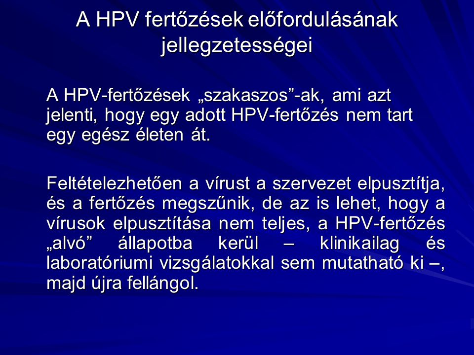 hpv lsil tünetek kezelés kerek antitestekkel