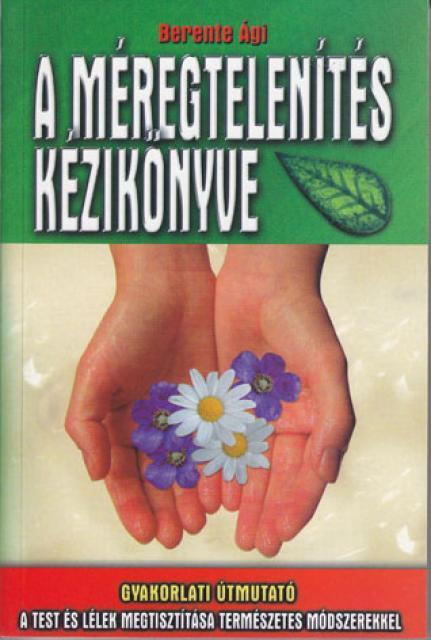 Könyv címkegyűjtemény: méregtelenítés | reproartinfo.hu