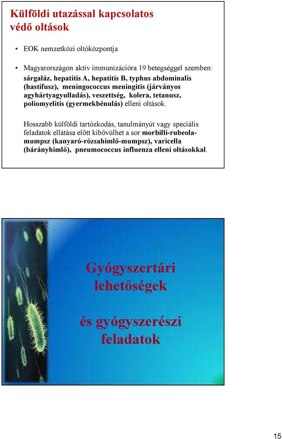 Védőoltások gyermekeknek - Budai Egészségközpont - Éreproartinfo.huőség.